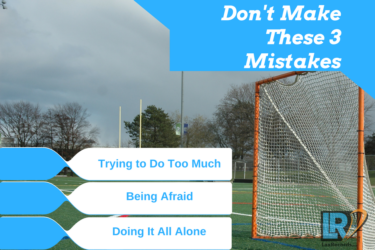3 Mistakes Lacrosse Players Make