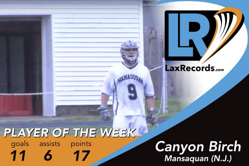 Canyon Birch from Manasquan (N.J.) is LaxRecords.com's Player of the Week for May 28, 2018.