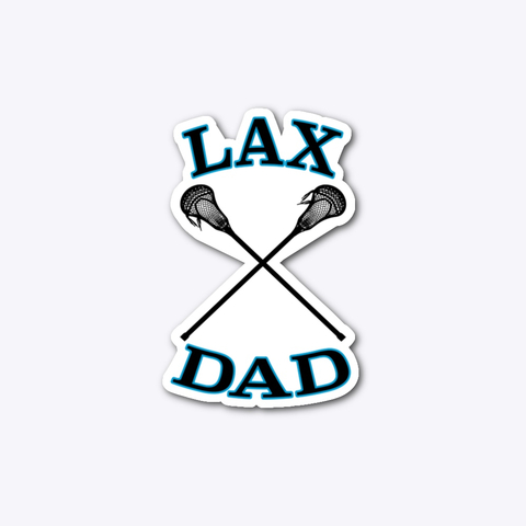 lacrosse dad sticker