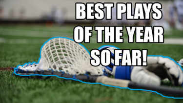 These are some of the best plays in lacrosse, so far, and were sent to LaxRecords during its call for best plays of the year.