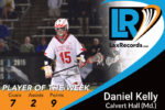 Daniel Kelly from Calvert Hall (Md.) provided key goals in a crucial meeting against McDonogh (Md.) to earn Player of the Week for Week 7.