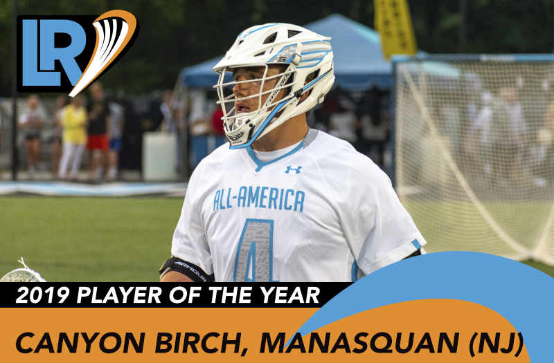Canyon Birch from Manasquan (N.J.) is LaxRecords.com's 2019 Player of the Year. Photo by Mike Loveday