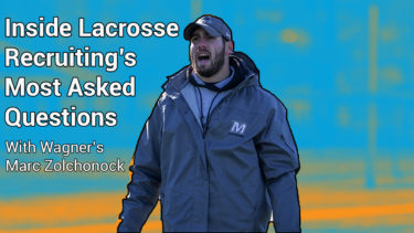 Wagner Defensive coordinator Marc Zolchonock joined the podcast this week to take us inside lacrosse recruiting's most asked questions.