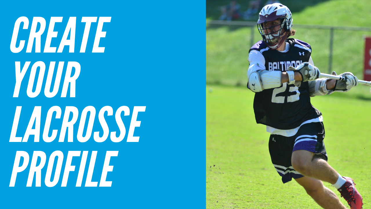 Creating a Free Lacrosse Player Profile (Video)